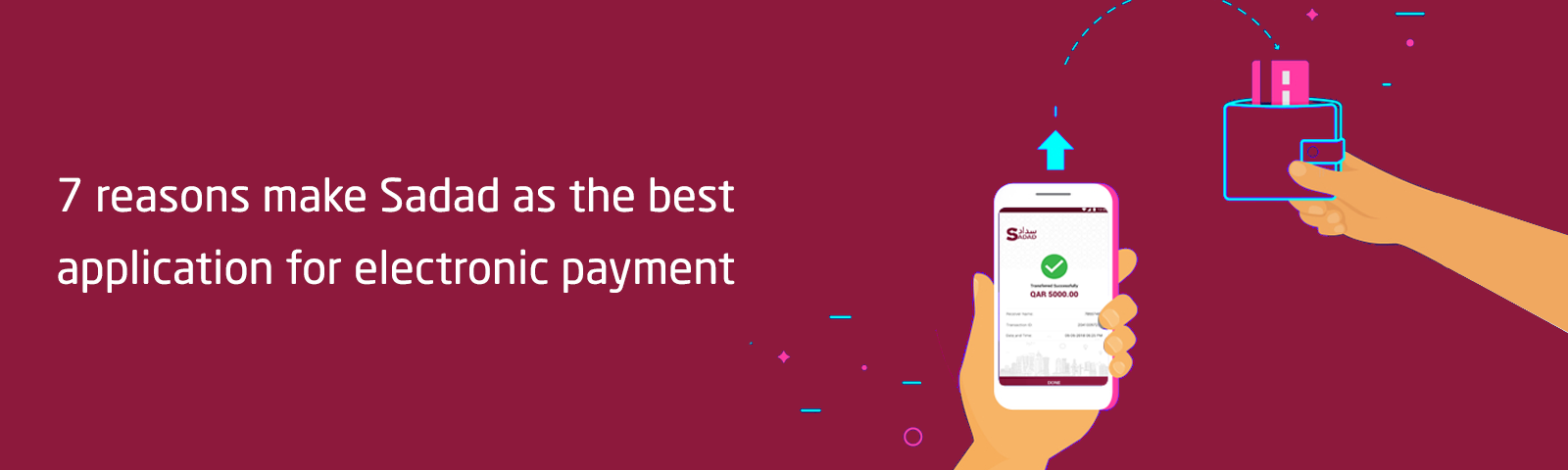 7 reasons make Sadad as the best application for electronic payment