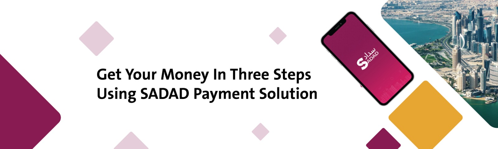 Get Your Money In Three Steps Using SADAD Payment Solution