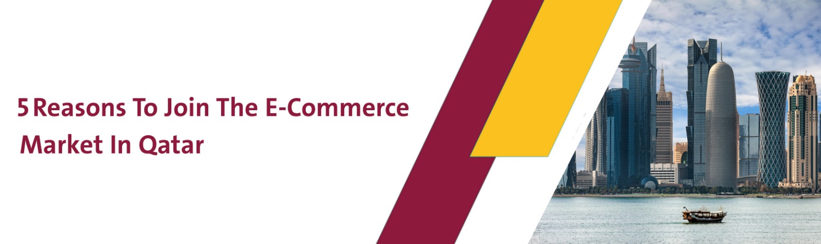 5 Reasons To Join The E-Commerce Market In Qatar