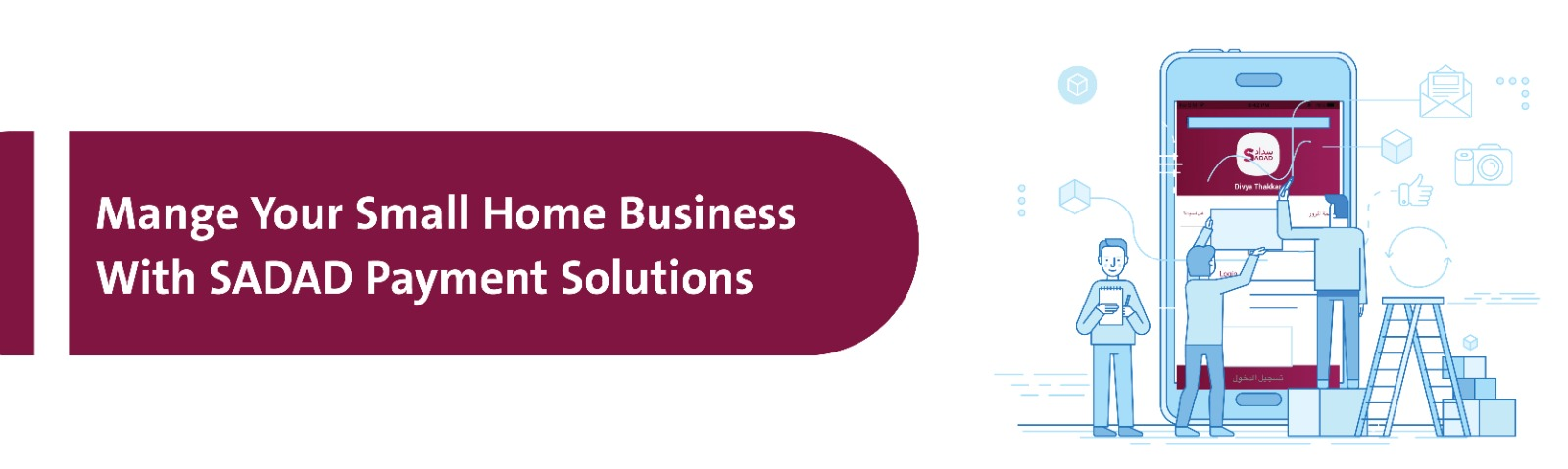 manage your small home business with sadad payment solutions - sadad qatar