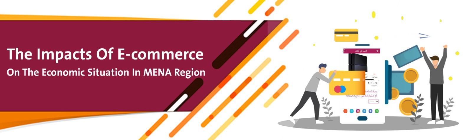 The Impacts Of E-commerce On The Economic Situation In MENA Region | Article Banner