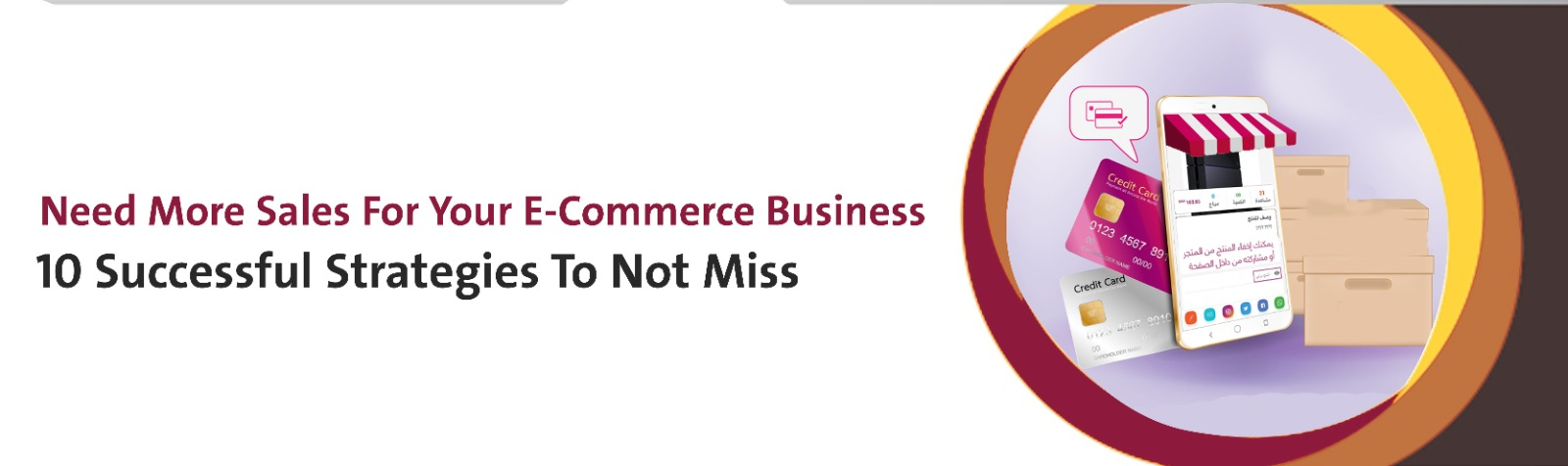 Need More Sales For Your E-Commerce Business? 10 Successful Strategies To Not Miss | Article Banner | Sadad